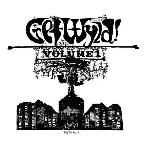 Get Wyld! Volume 1 by Various Artists
