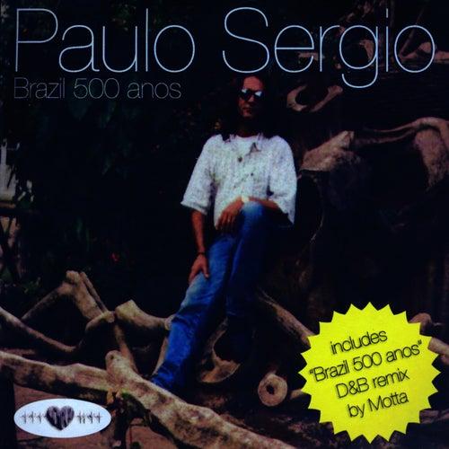 Brazil 500 anos de Paulo Sergio
