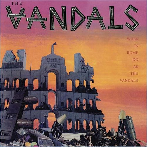 When In Rome, Do As The Vandals (Re-Mastered) de Vandals