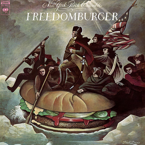 Freedomburger by The New York Rock Ensemble