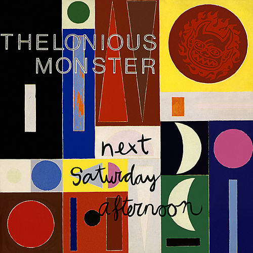 Next Saturday Afternoon de Thelonious Monster