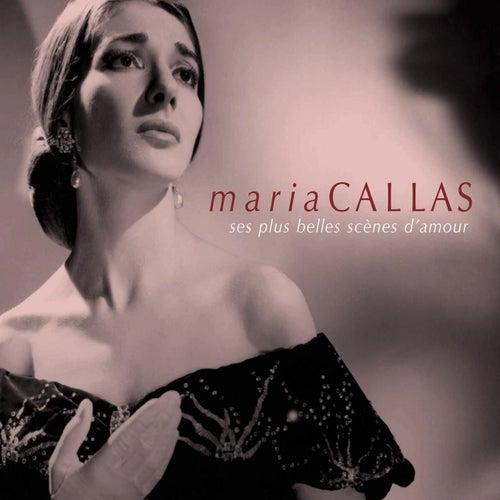 Maria Callas:Ses plus belles scènes d'amour de Maria Callas