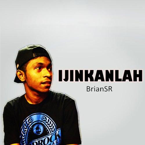 Injinkanlah by BrianSR