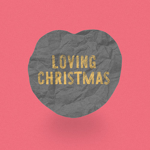 Loving Christmas von Loving Caliber