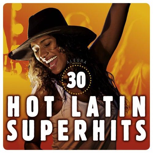 30 Hot Latin Super Hits de Various Artists