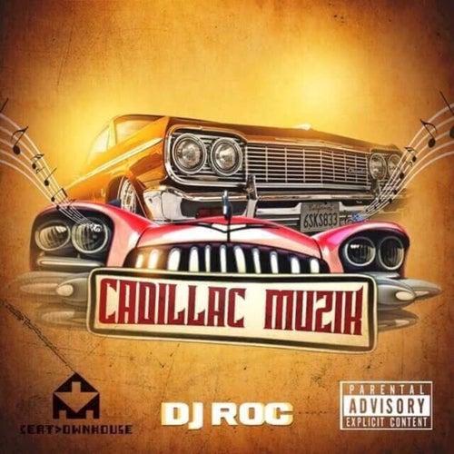 Cadillac Muzik de DJ Roc