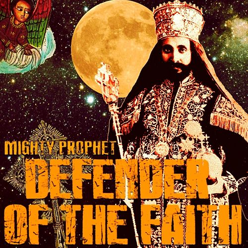 Defender of the Faith by Mighty Prophet
