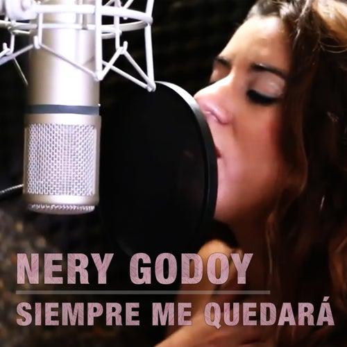 Siempre Me Quedará de Nery Godoy