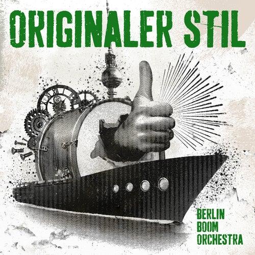 Originaler Stil von Berlin Boom Orchestra