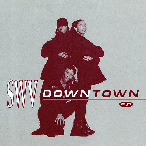 The Downtown - EP von Swv