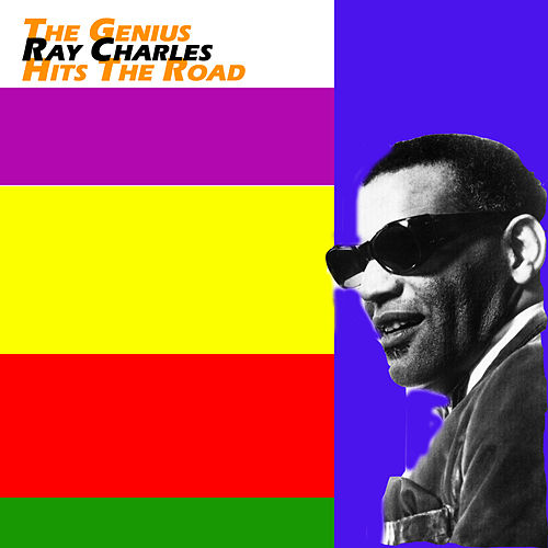 The Genius Hits The Road de Ray Charles