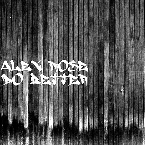 Do Better de Alex Rose