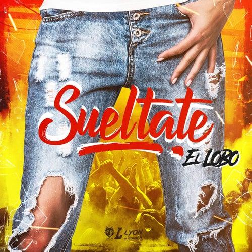 Sueltate by Lobo