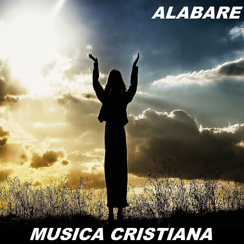 Alabare de Musica Cristiana