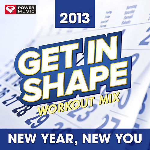 The Biggest Loser Workout Mix - New Year, New You 2013 [60 Min Non-Stop Workout Mix (130 BPM)] de Power Music Workout