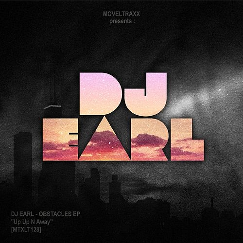 Obstacles EP by DJ Earl