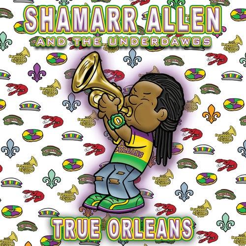 True Orleans by Shamarr Allen