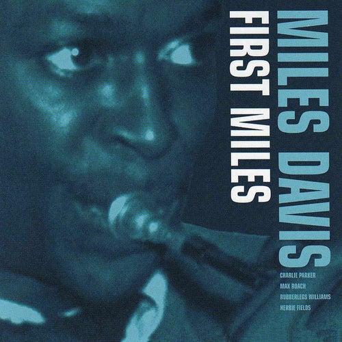 First Miles (Reissue - Bonus Tracks) by Miles Davis