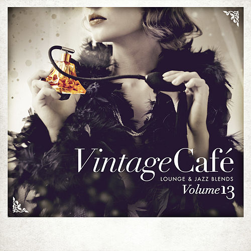 Vintage Café: Lounge and Jazz Blends (Special Selection), Vol. 13 de Various Artists