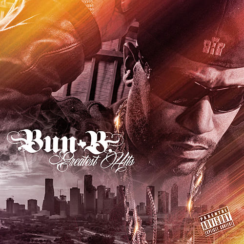 Bun B Greatest Hits by Bun B