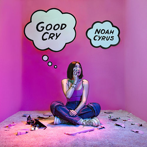 Good Cry von Noah Cyrus