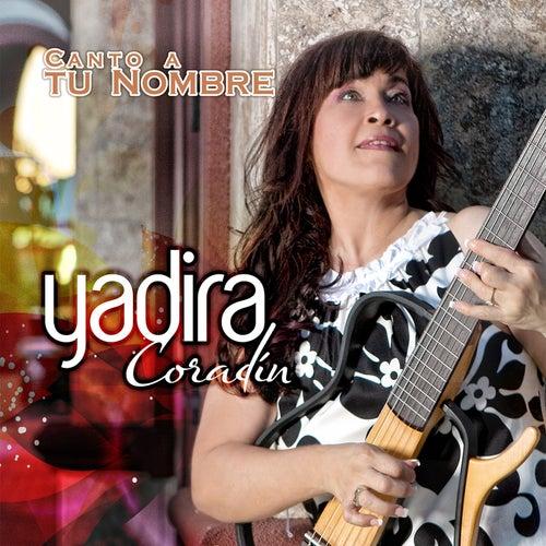 Canto a Tu Nombre de Yadira Coradin