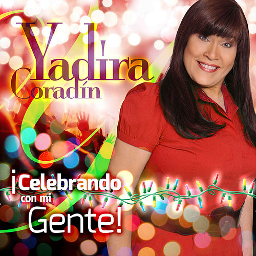 Celebrando Con Mi Gente de Yadira Coradin