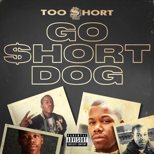 Go $hort Dog von Too Short