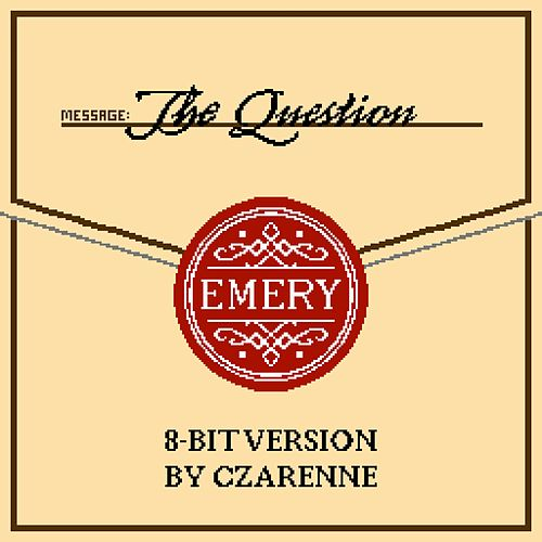 The Question (8-Bit Version) by Emery