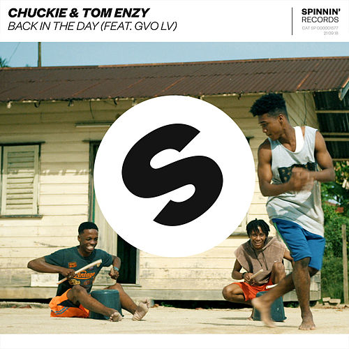 Back In The Day (feat. GVO LV) von Chuckie