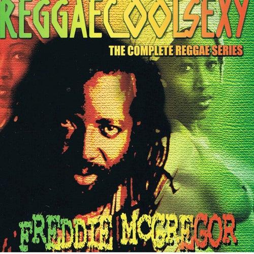 Reggaecoolsexy Vol 3  (Freddie McGregor) de Freddie McGregor