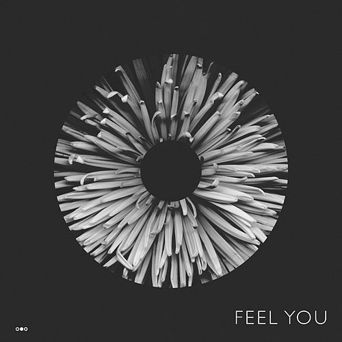 Feel You by Old Sea Brigade