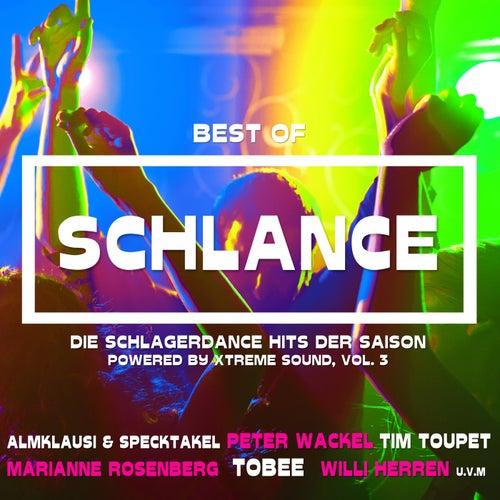 Best of Schlance Die Schlagerdance Hits der Saison powered by Xtreme Sound, Vol. 3 von Various Artists