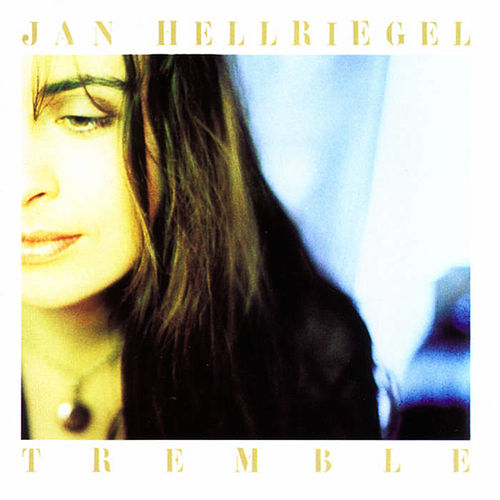 Tremble de Jan Hellriegel
