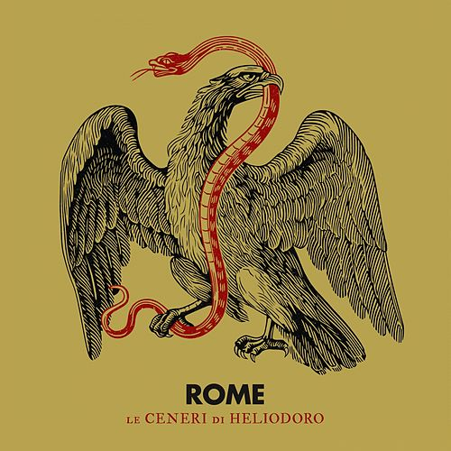 Le Ceneri di Heliodoro by Rome