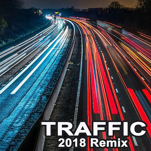 Traffic (Remixes) by EDM Blaster