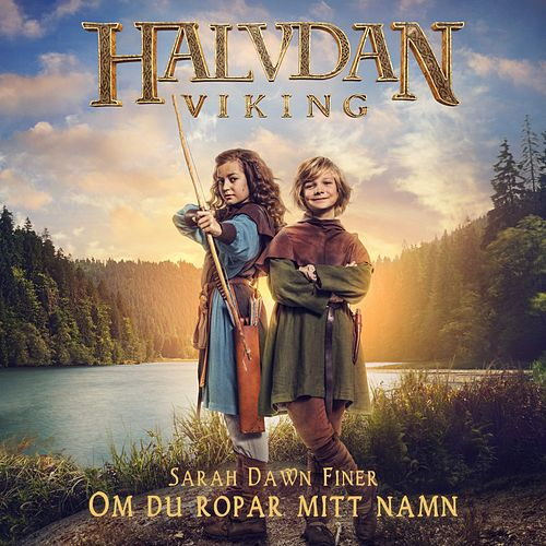 Om du ropar mitt namn (Original Motion Picture Soundtrack) de David Hernando Rico Sarah Dawn Finer
