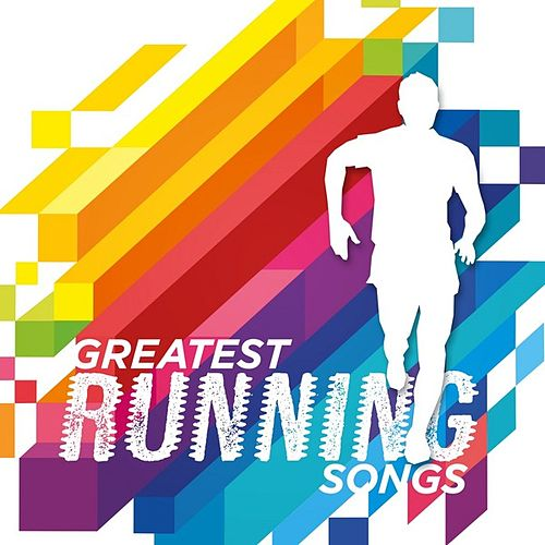 Greatest Running Songs by Various Artists