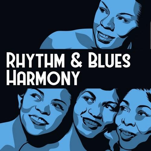 Rhythm & Blues Harmony by Various Artists