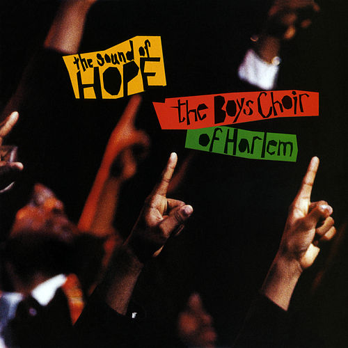 The Sound of Hope von The Boys Choir of Harlem