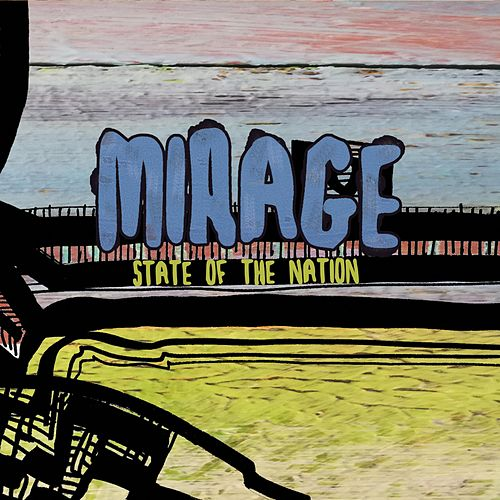 Mirage by State of the Nation