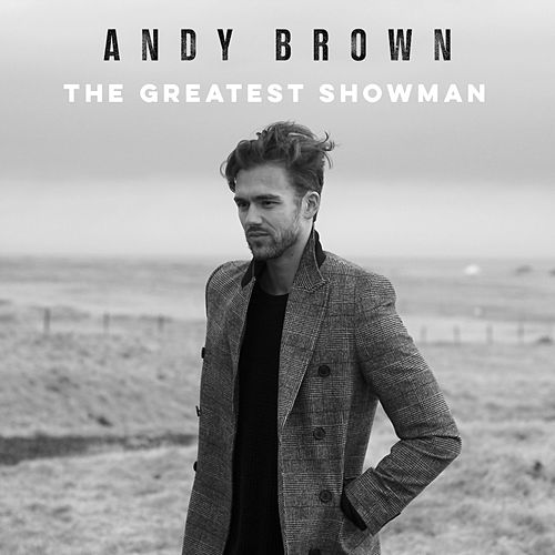 The Greatest Showman by Andy Brown