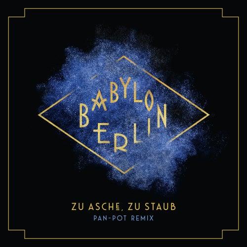 Zu Asche, Zu Staub (Psycho Nikoros) (Pan-Pot Remix; Music from the Original TV Series) de Severija