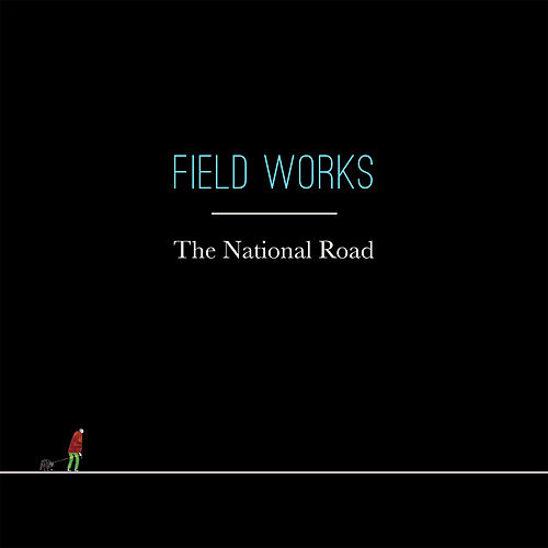 The National Road by Field Works