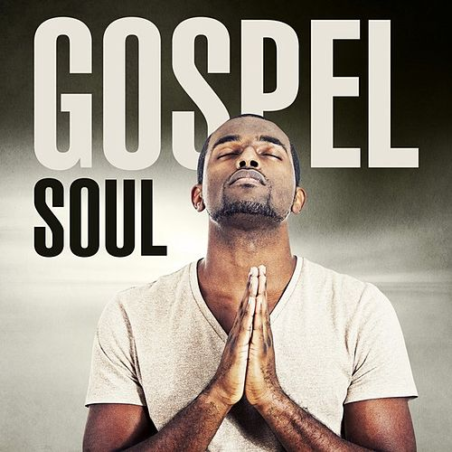 Gospel Soul von Various Artists