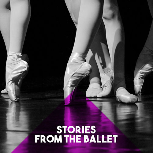 Stories from the Ballet von Various Artists