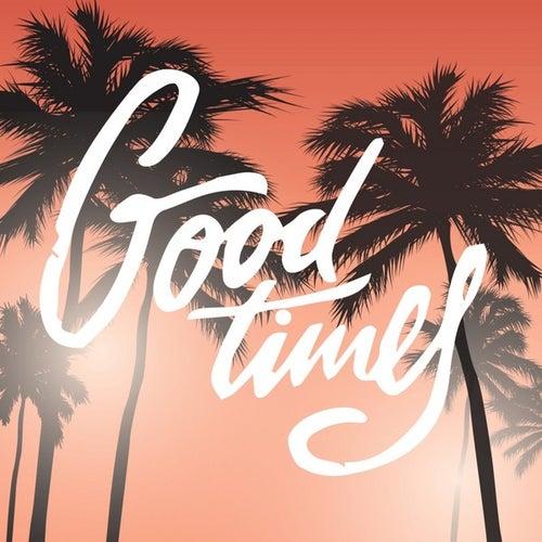 Good Times von Various Artists