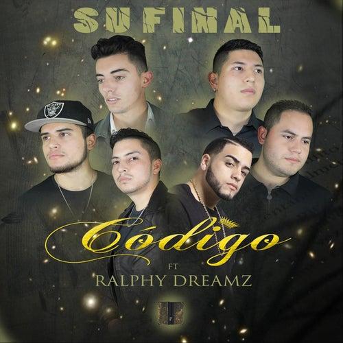 Su Final (feat. Ralphy Dreamz) by Código