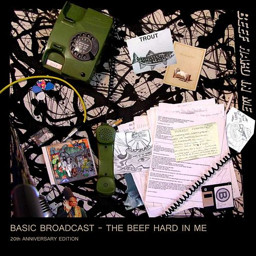 The Beef Hard in Me by Basic Broadcast
