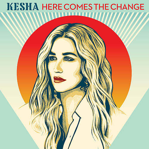 Here Comes The Change (From the Motion Picture 'On The Basis of Sex') de Kesha